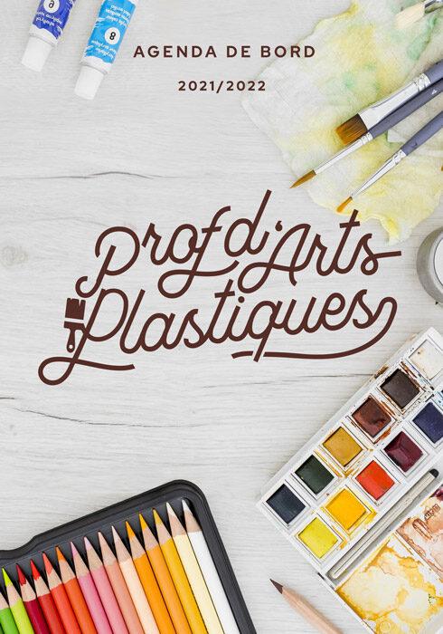 Agenda de bord 2021/2022 prof d'arts plastiques